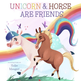Unicorn and Horse are Friends - cover