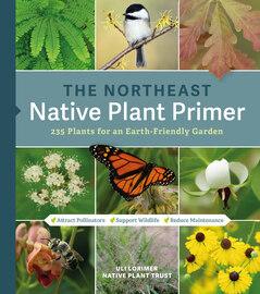The Northeast Native Plant Primer - cover