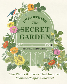 Unearthing The Secret Garden - cover