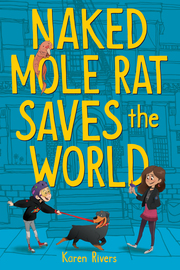 Naked Mole Rat Saves the World - cover