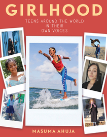 Girlhood: Teens around the World in Their Own Voices - cover