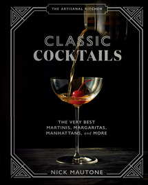 The Artisanal Kitchen: Classic Cocktails - cover