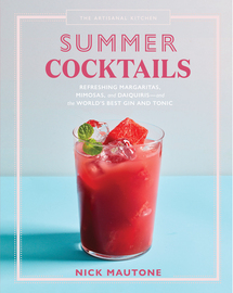 The Artisanal Kitchen: Summer Cocktails - cover