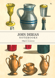 John Derian Paper Goods: Object Lessons Notebooks - cover