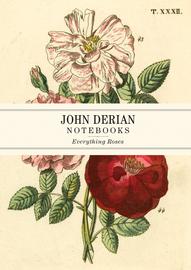 John Derian Paper Goods: Everything Roses Notebooks - cover