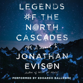Legends of the North Cascades - cover
