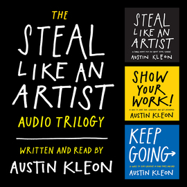 The Steal Like an Artist Audio Trilogy - cover