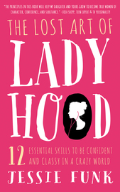 The Lost Art of Ladyhood - cover