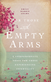 For Those with Empty Arms - cover