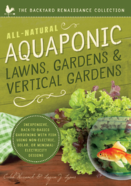 All-Natural Aquaponic Lawns, Gardens & Vertical Gardens - cover