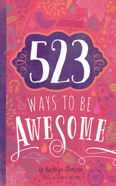 523 Ways to Be Awesome - cover