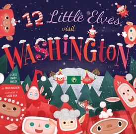 12 Little Elves Visit Washington - cover