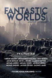 Fantastic Worlds: A Fantasy Anthology - cover