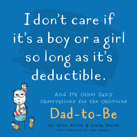 I Don't Care If It's A Boy Or A Girl So Long As It's Deductible - cover