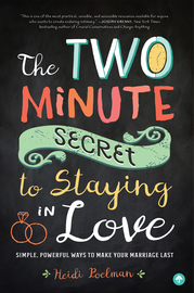 The Two-Minute Secret to Staying in Love - cover