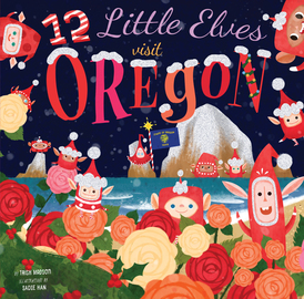 12 Little Elves Visit Oregon - cover