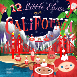 12 Little Elves Visit California - cover