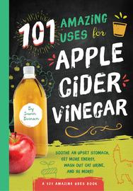 101 Amazing Uses for Apple Cider Vinegar - cover