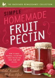 Simple Homemade Fruit Pectin - cover