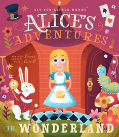 Lit for Little Hands: Alice's Adventures in Wonderland - cover