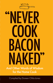 """Never Cook Bacon Naked"" - cover"
