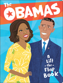The Obamas: A Lift-the-Flap Book - cover