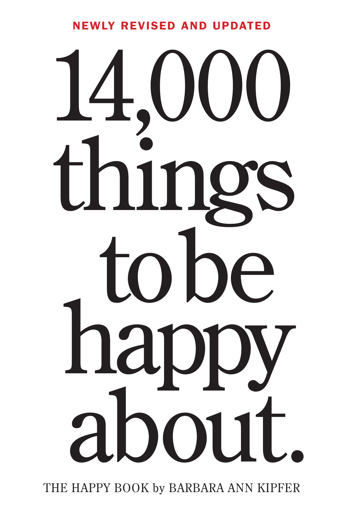 10 000 things to be happy about