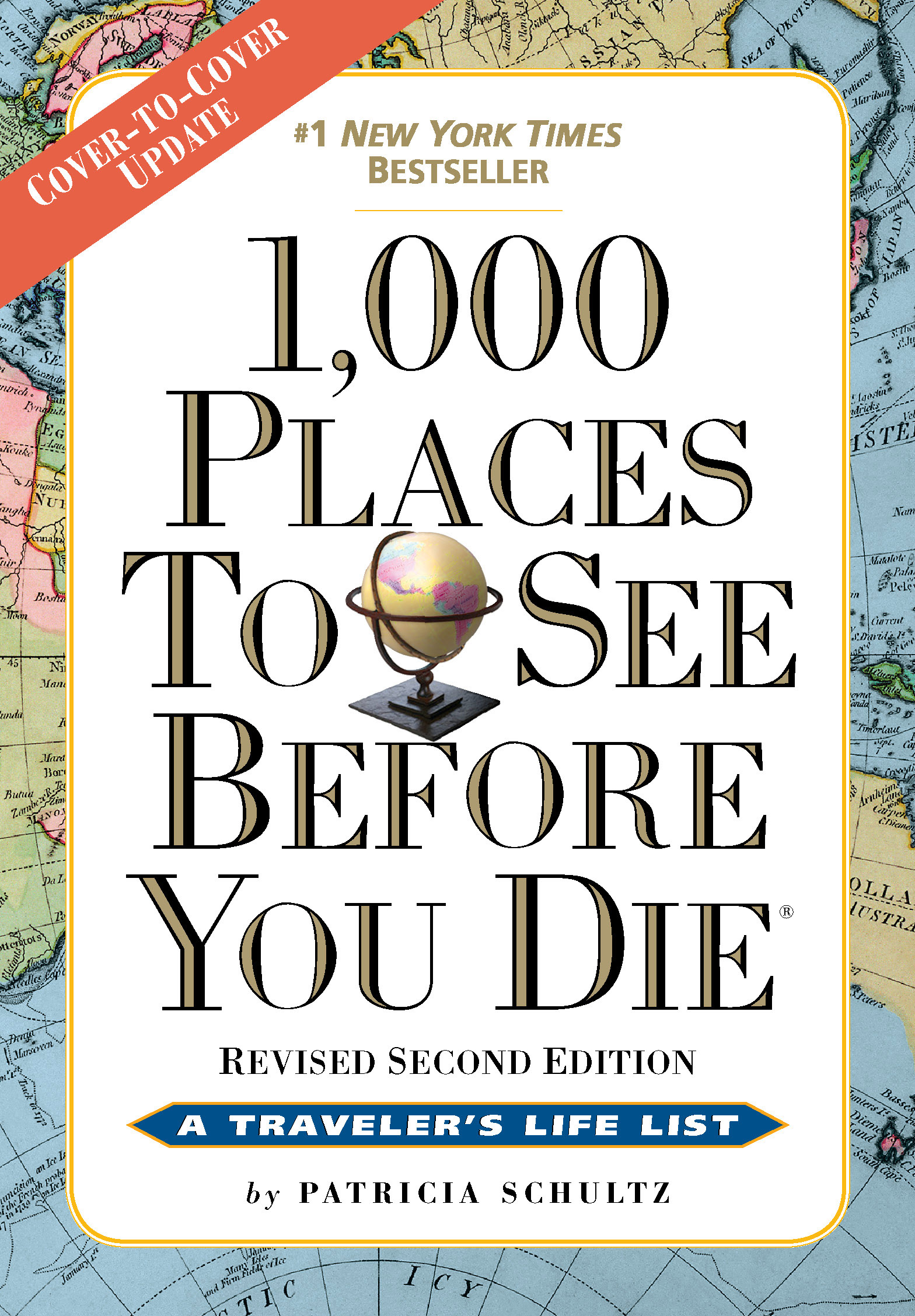 1,000 Places to See Before You Die. Revised Second Edition. By Patricia  Schultz. View Full Size Image