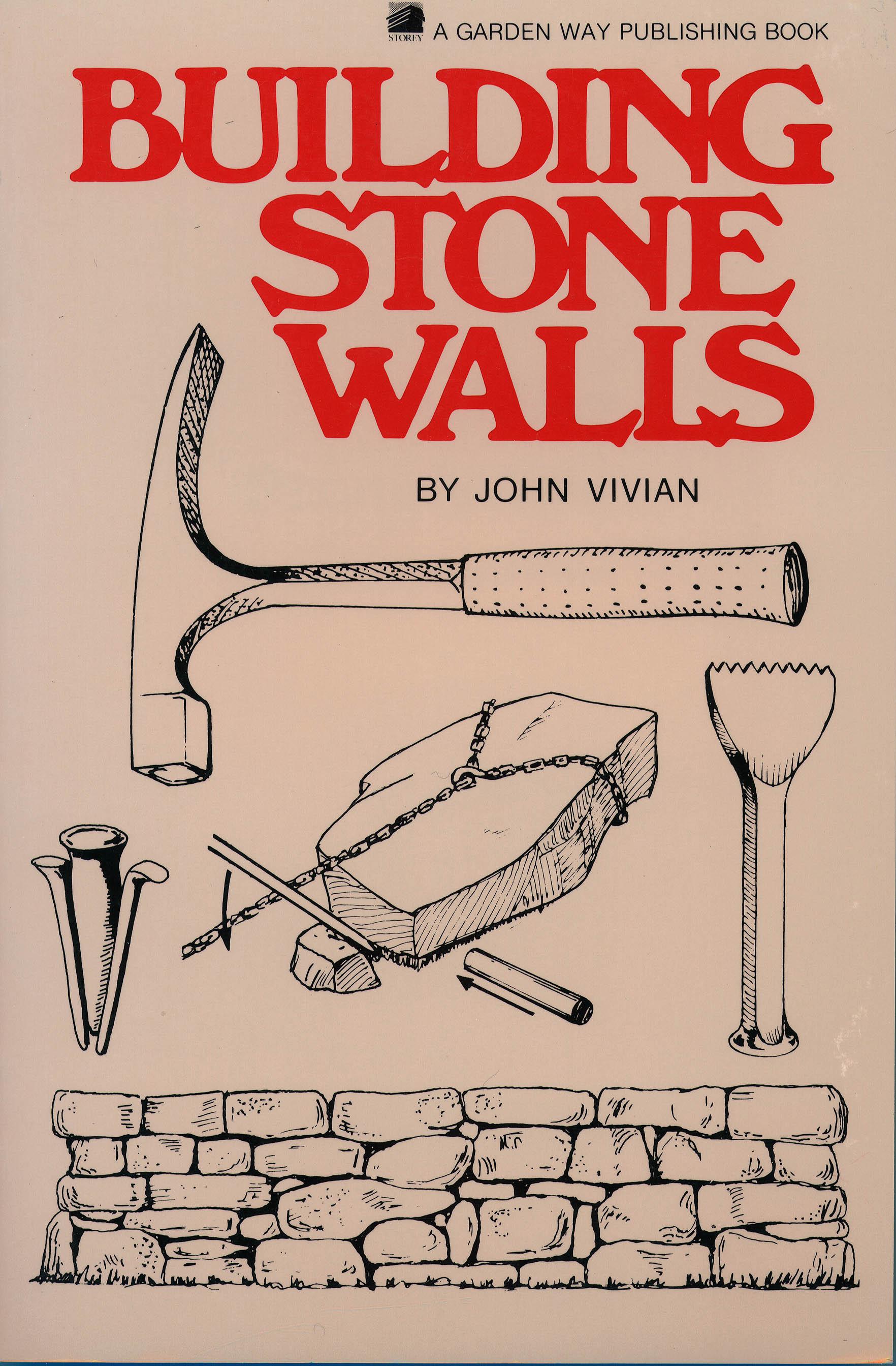 Building Stone Walls  - John Vivian