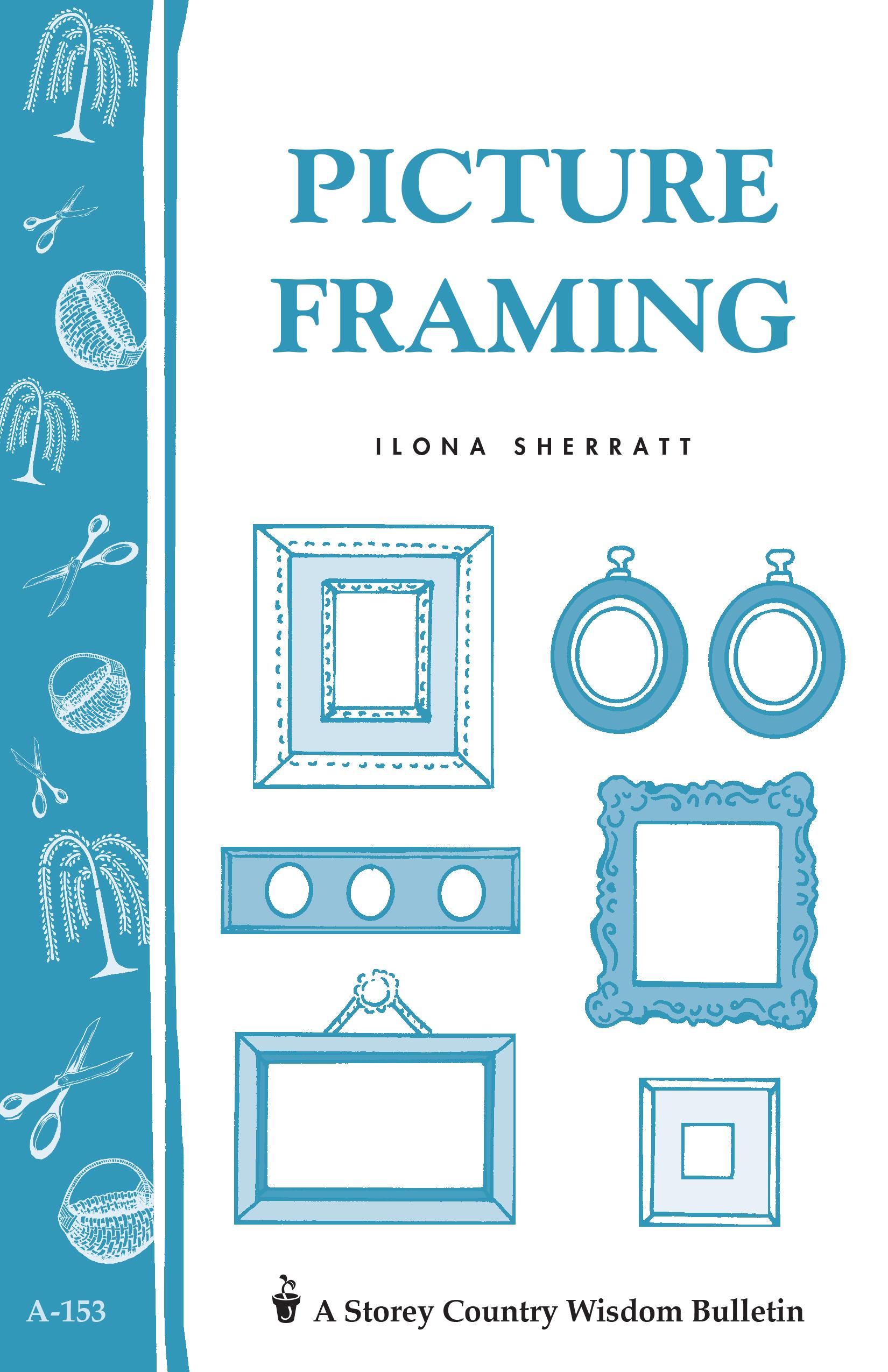 Picture Framing Storey's Country Wisdom Bulletin A-153 - Ilona Sherratt