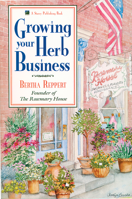 Growing Your Herb Business  - Bertha Reppert