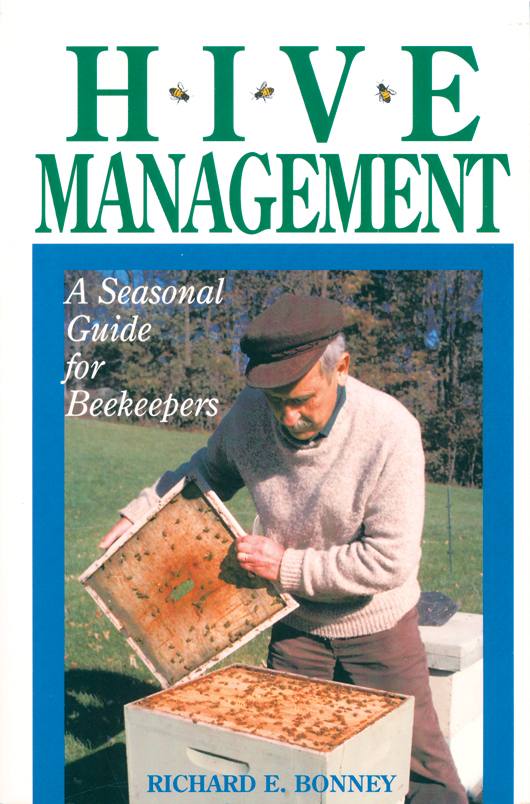 Hive Management A Seasonal Guide for Beekeepers - Richard E. Bonney