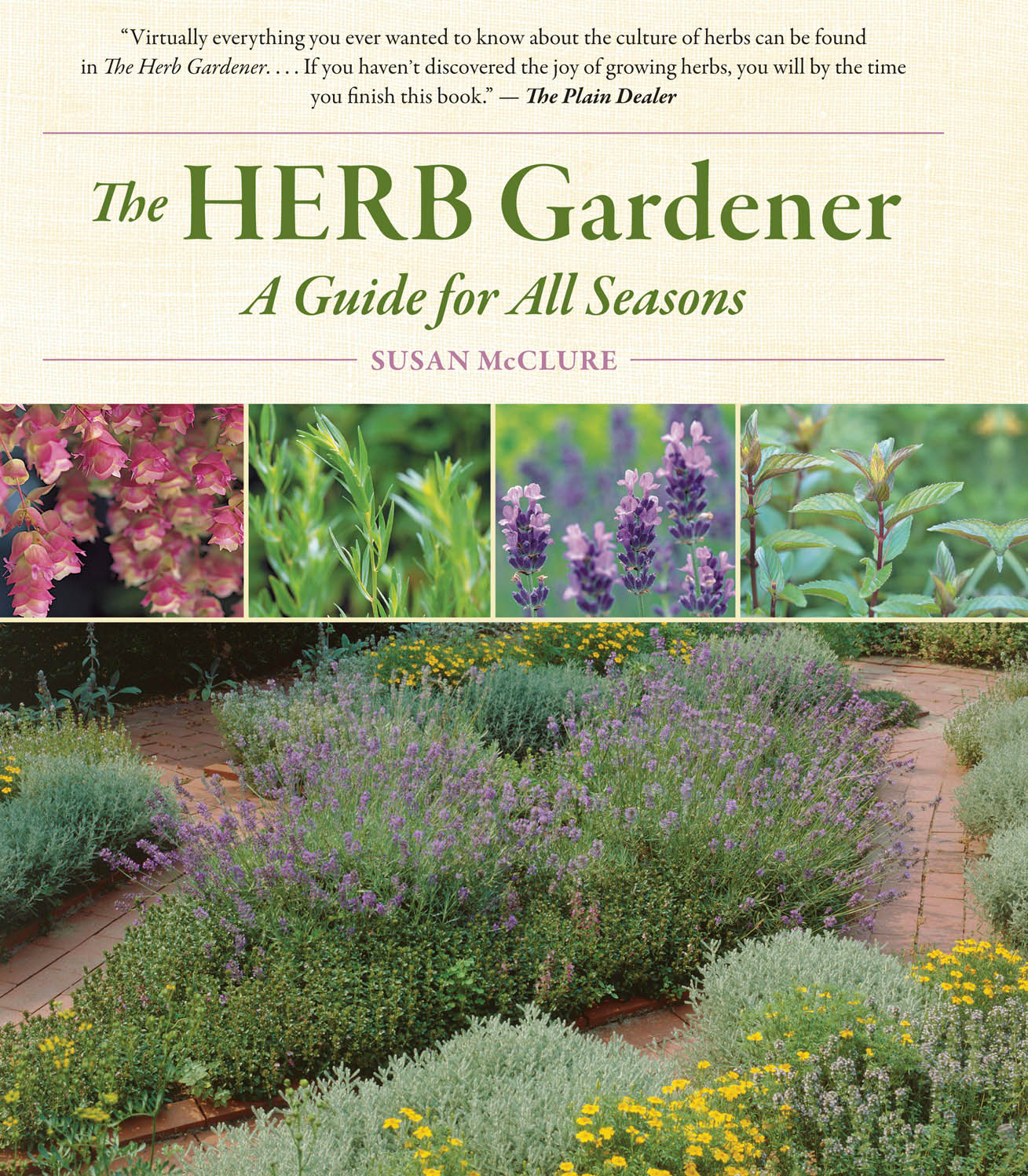 The Herb Gardener A Guide for All Seasons - Susan McClure