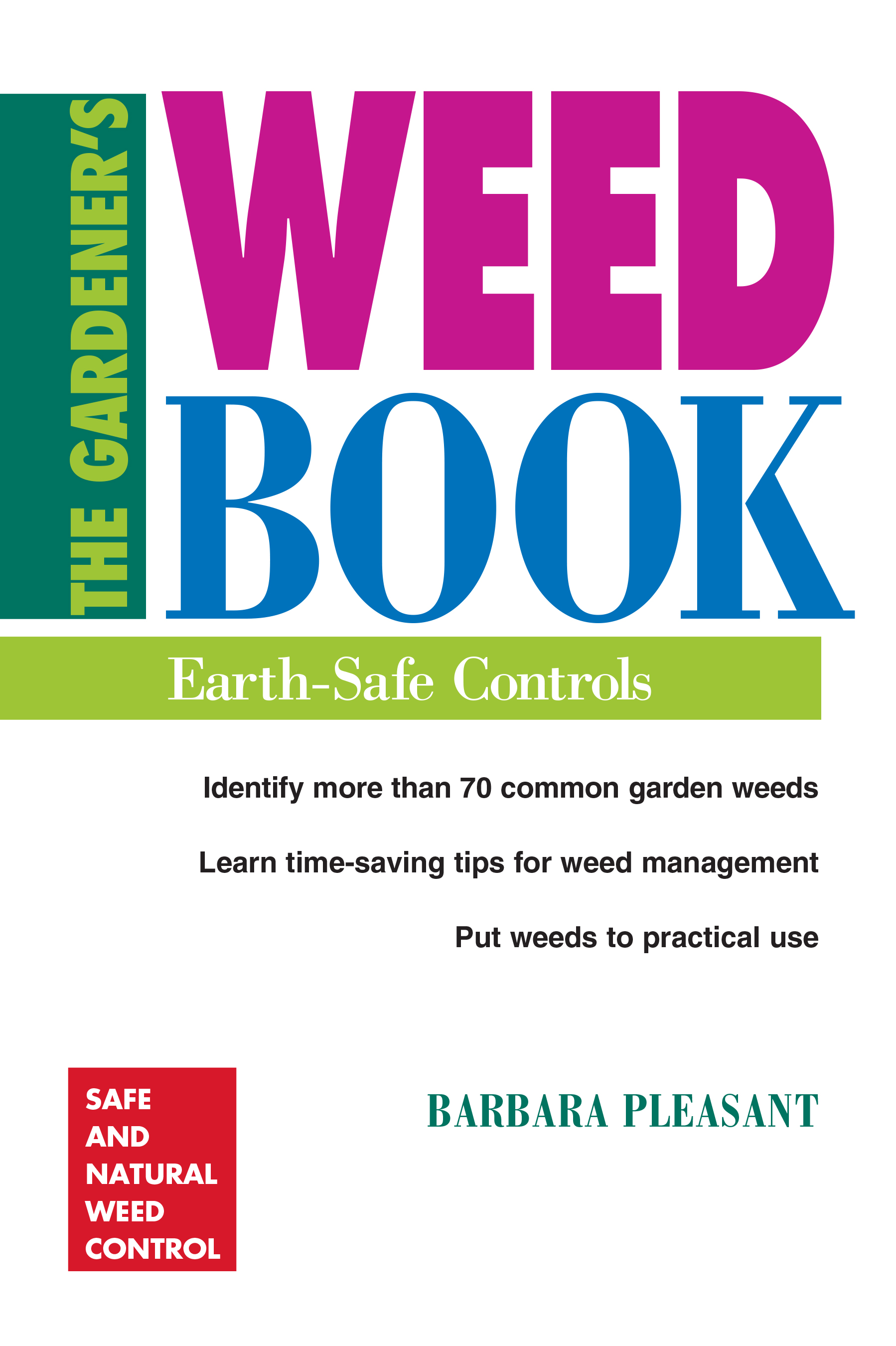 The Gardener's Weed Book Earth-Safe Controls - Barbara Pleasant