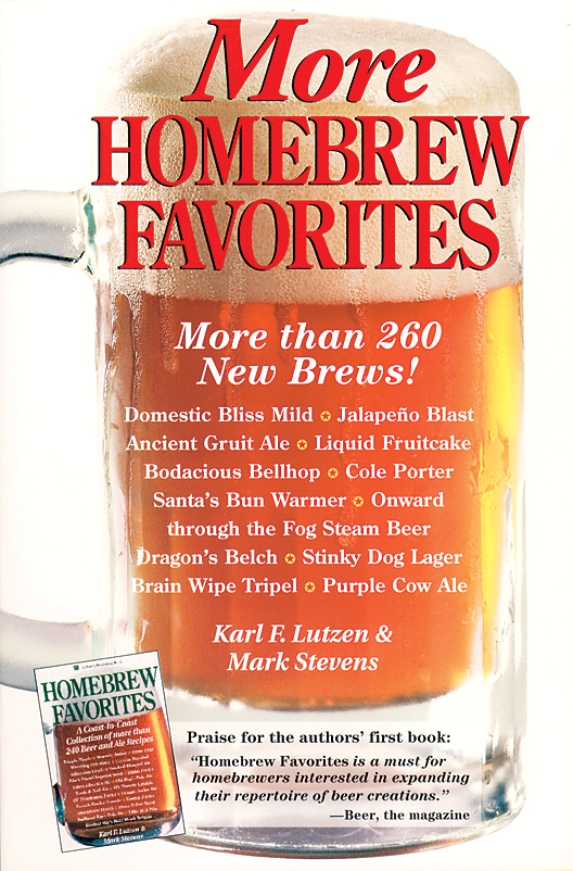 More Homebrew Favorites More Than 260 New Brews! - Karl F. Lutzen