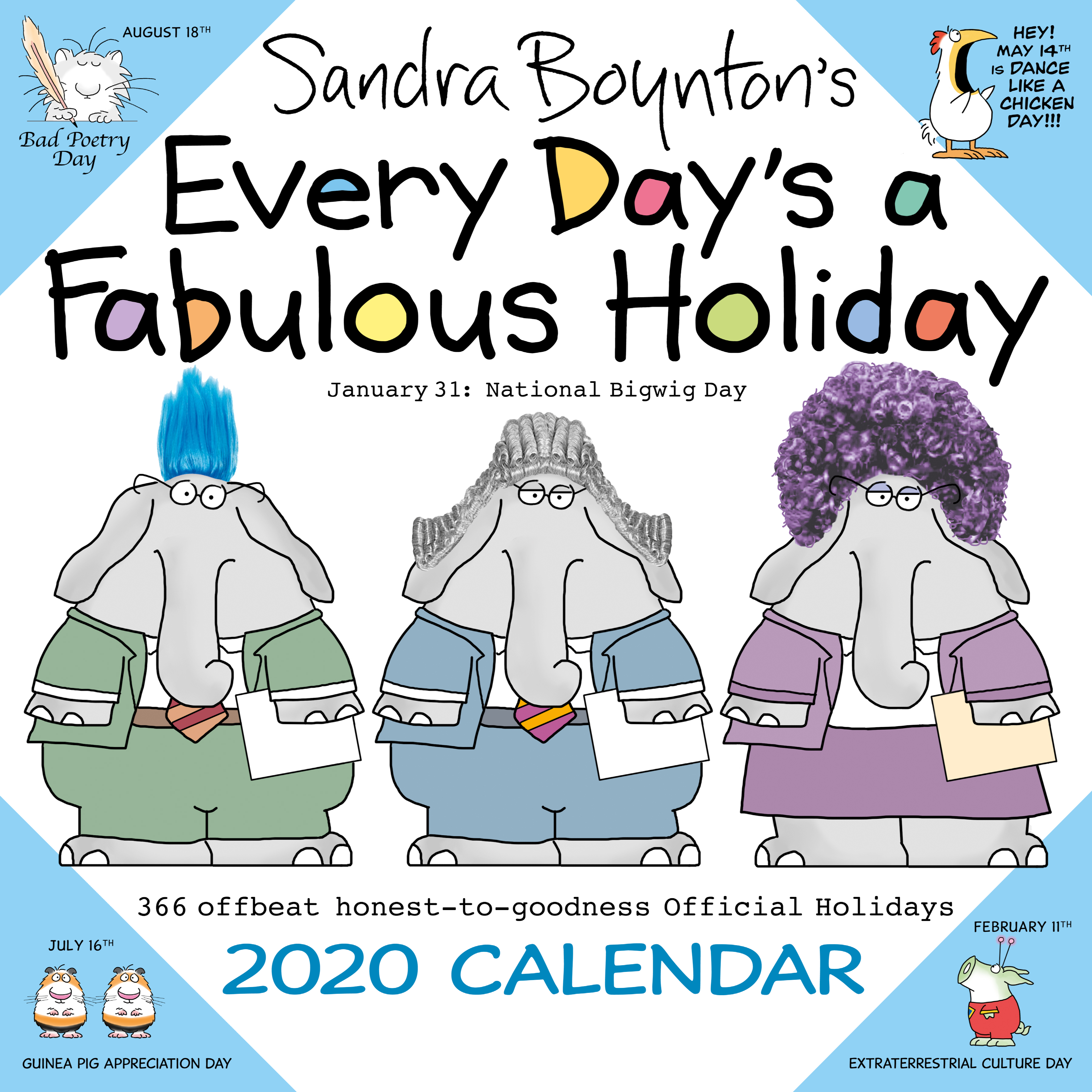 Appreciation Day Calendar 2020 Sandra Boynton's Every Day's a Fabulous Holiday 2020 Wall Calendar