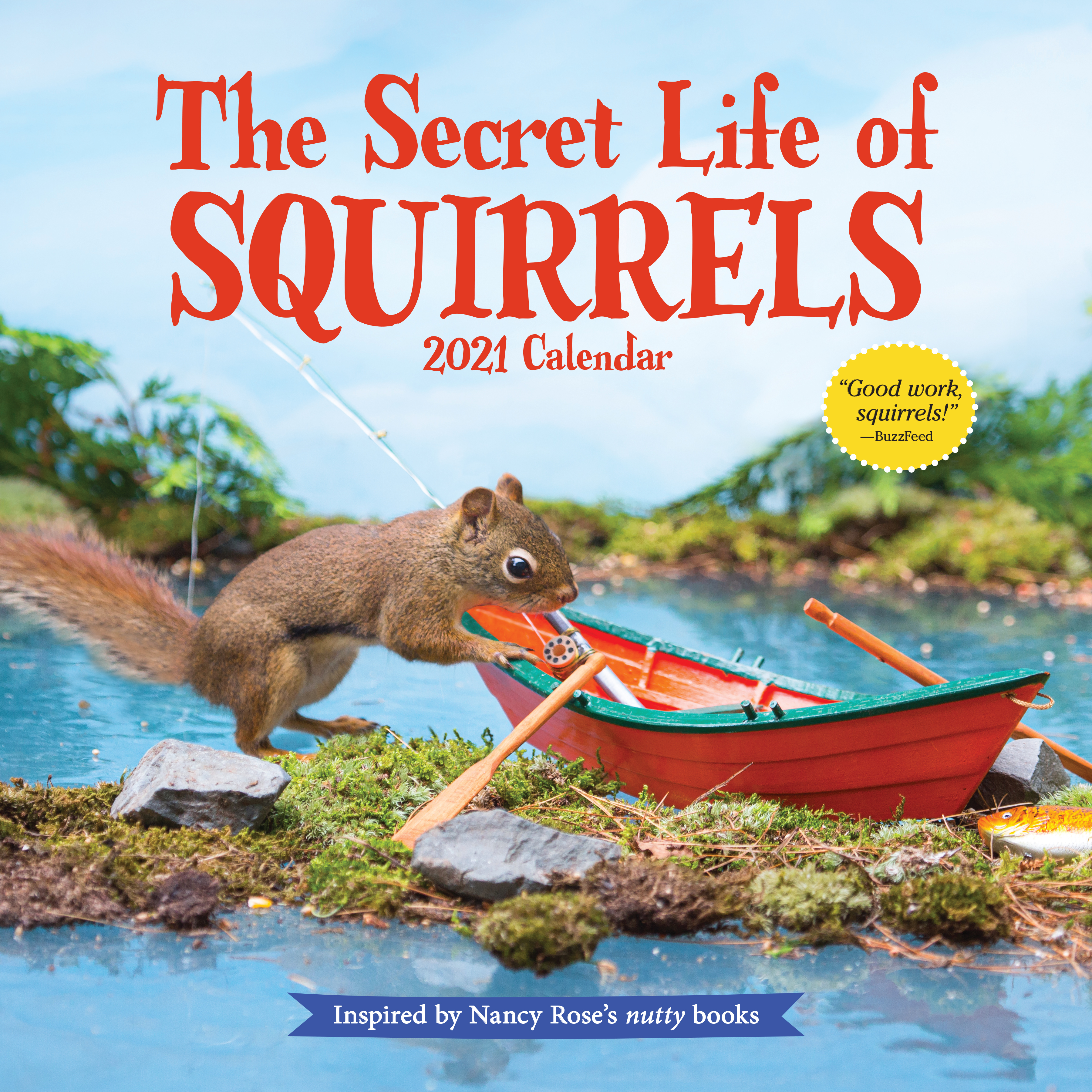 The Secret Life of Squirrels Wall Calendar 2021   Workman Publishing