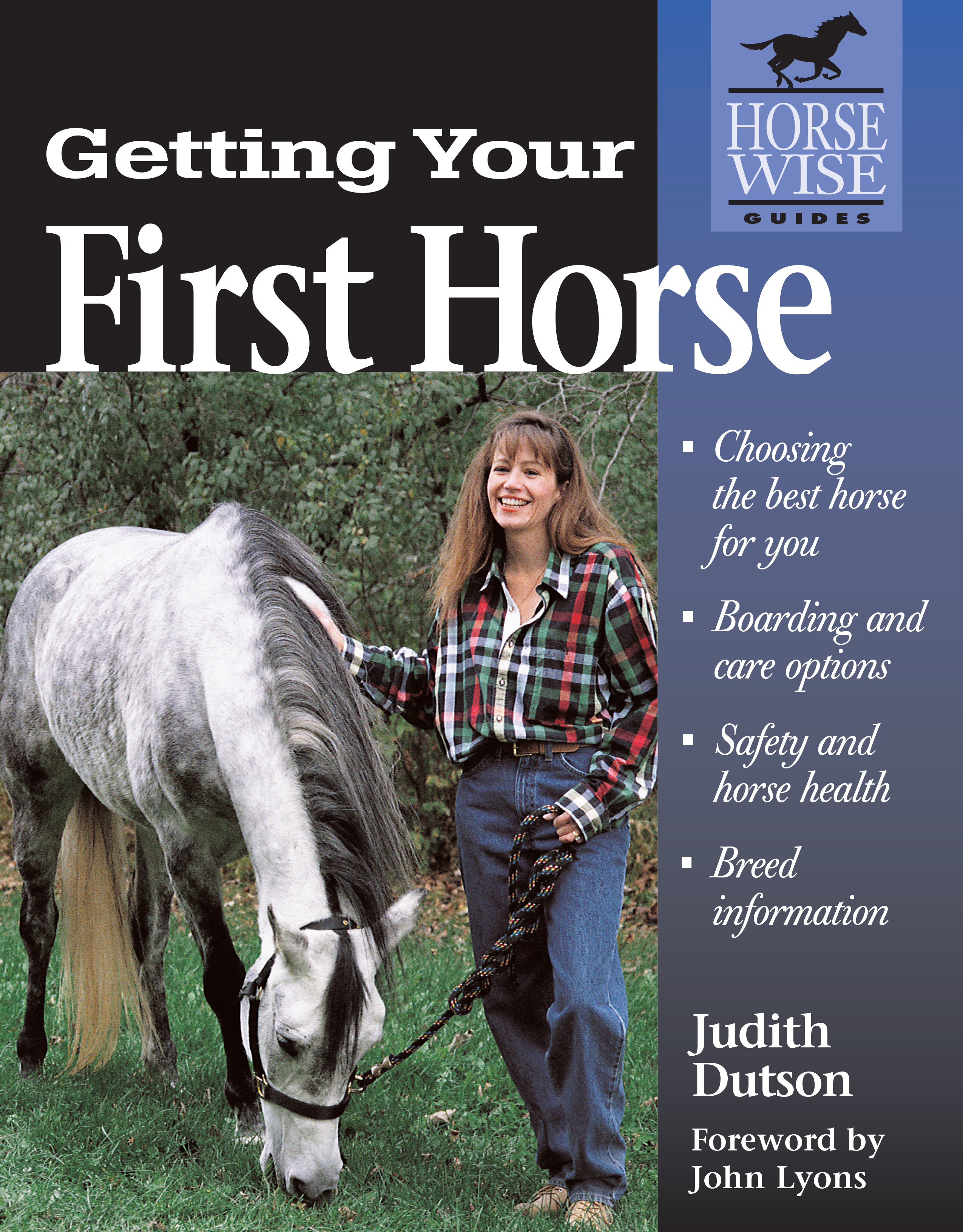 Getting Your First Horse  - Judith Dutson