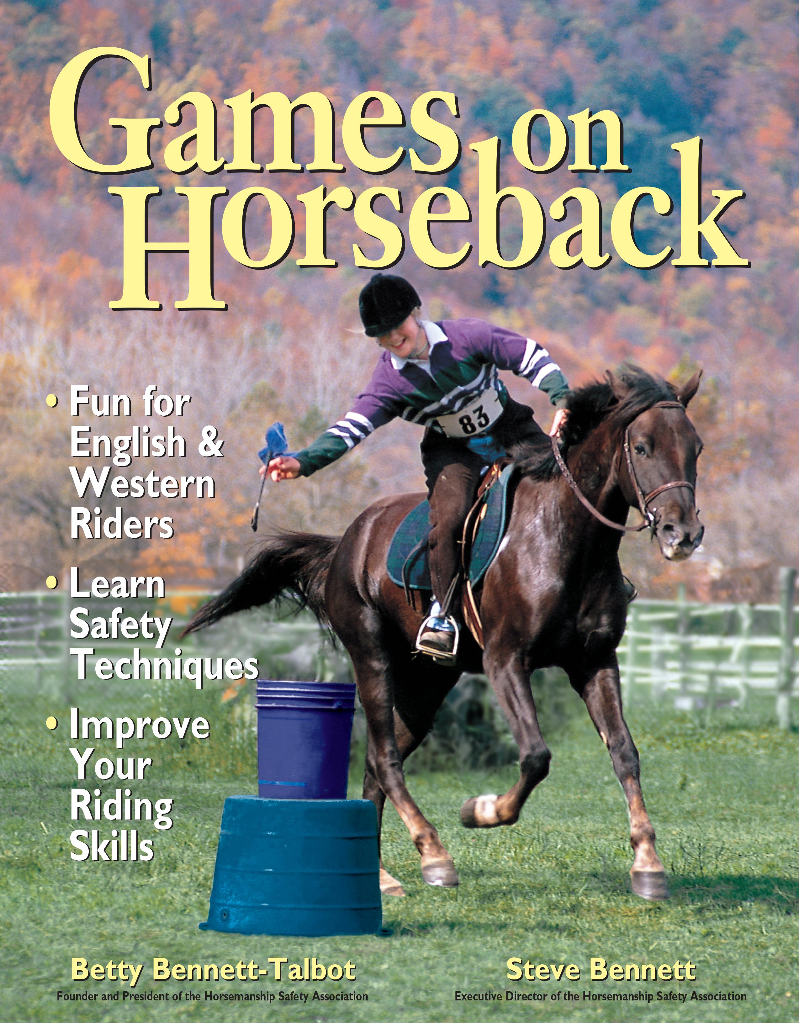 Games on Horseback  - Steven Bennett