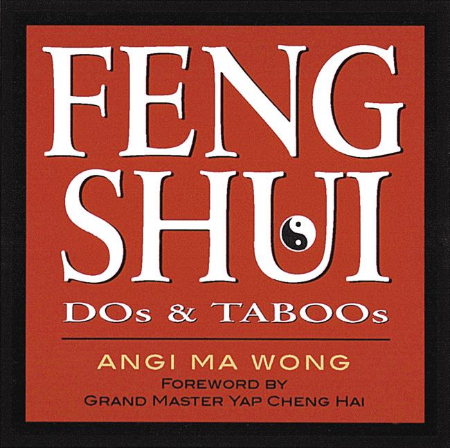 Feng Shui Dos & Taboos  - Angi Ma Wong