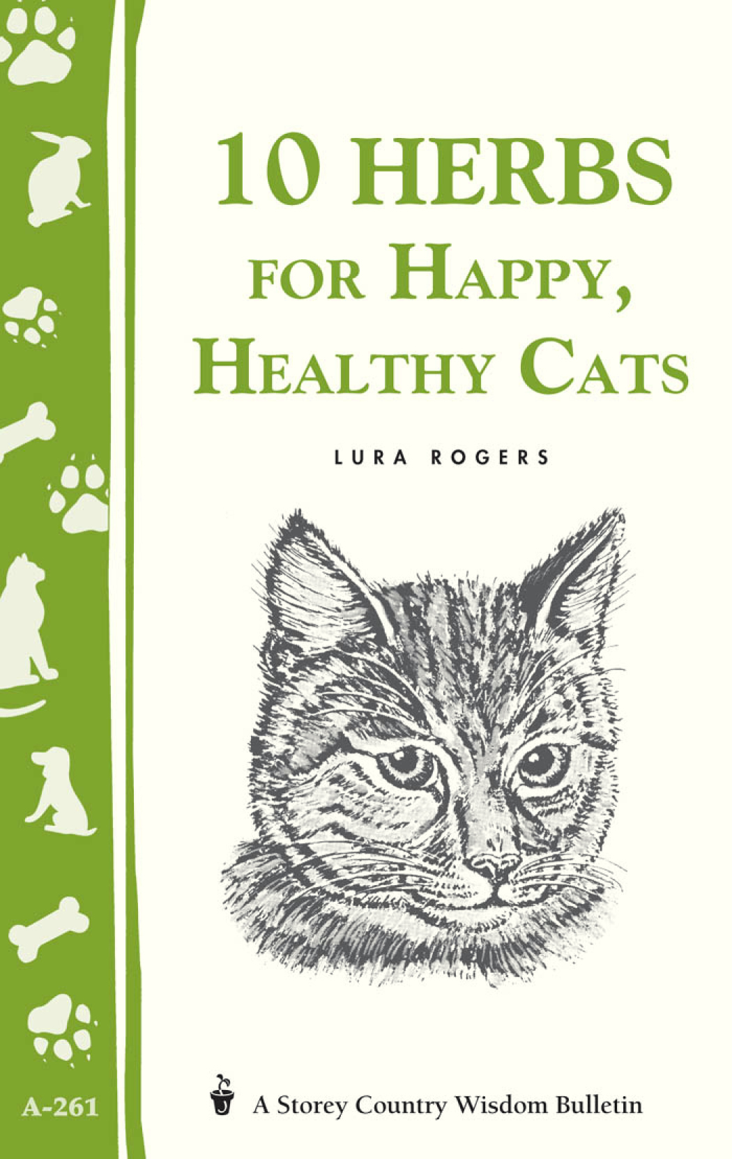 10 Herbs for Happy, Healthy Cats (Storey's Country Wisdom Bulletin A-261) - Lura Rogers