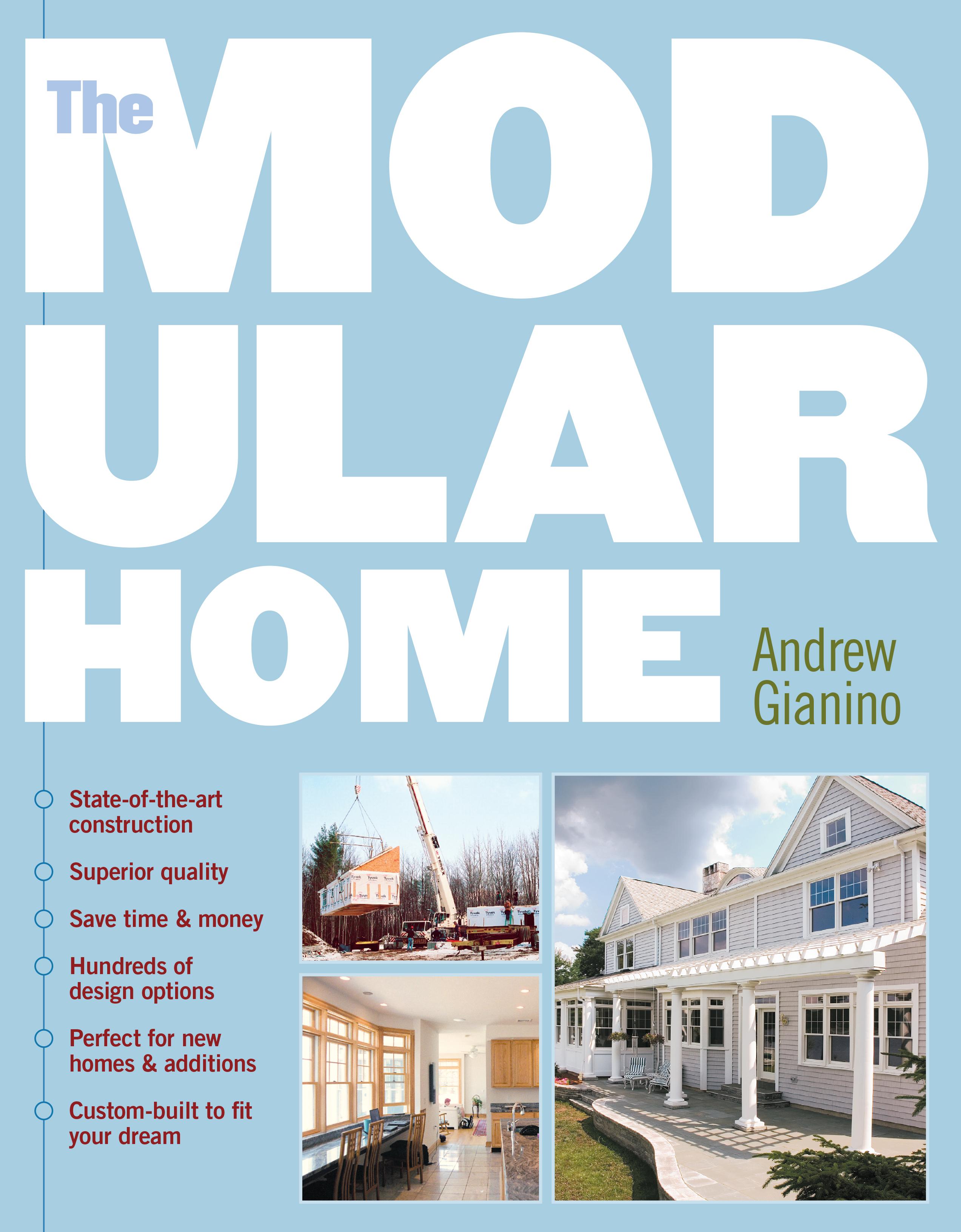 The Modular Home  - Andrew Gianino