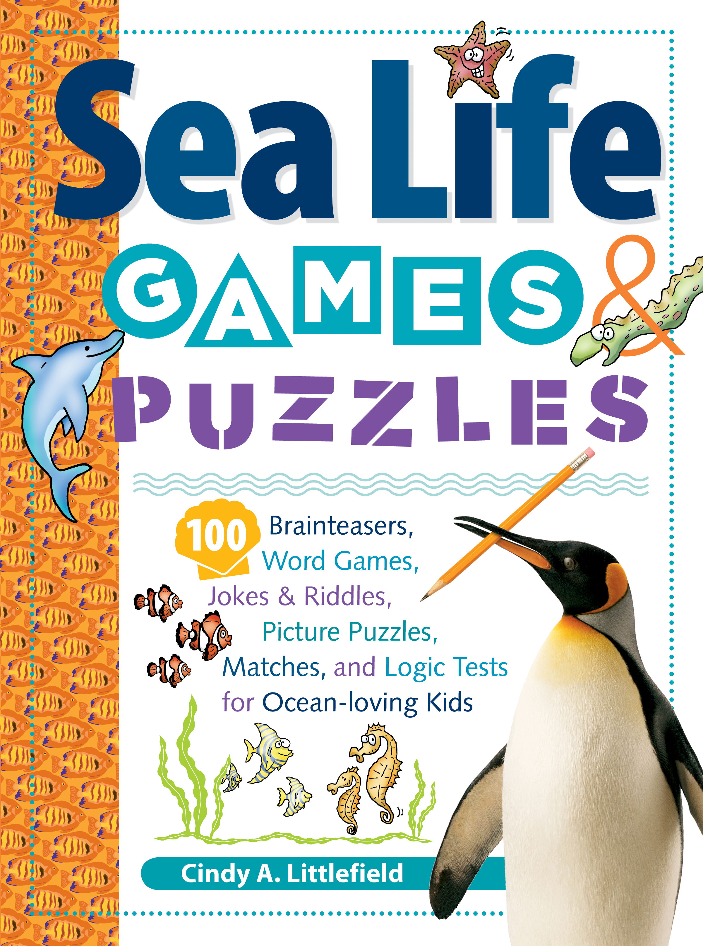 Sea Life Games & Puzzles  - Cindy A. Littlefield