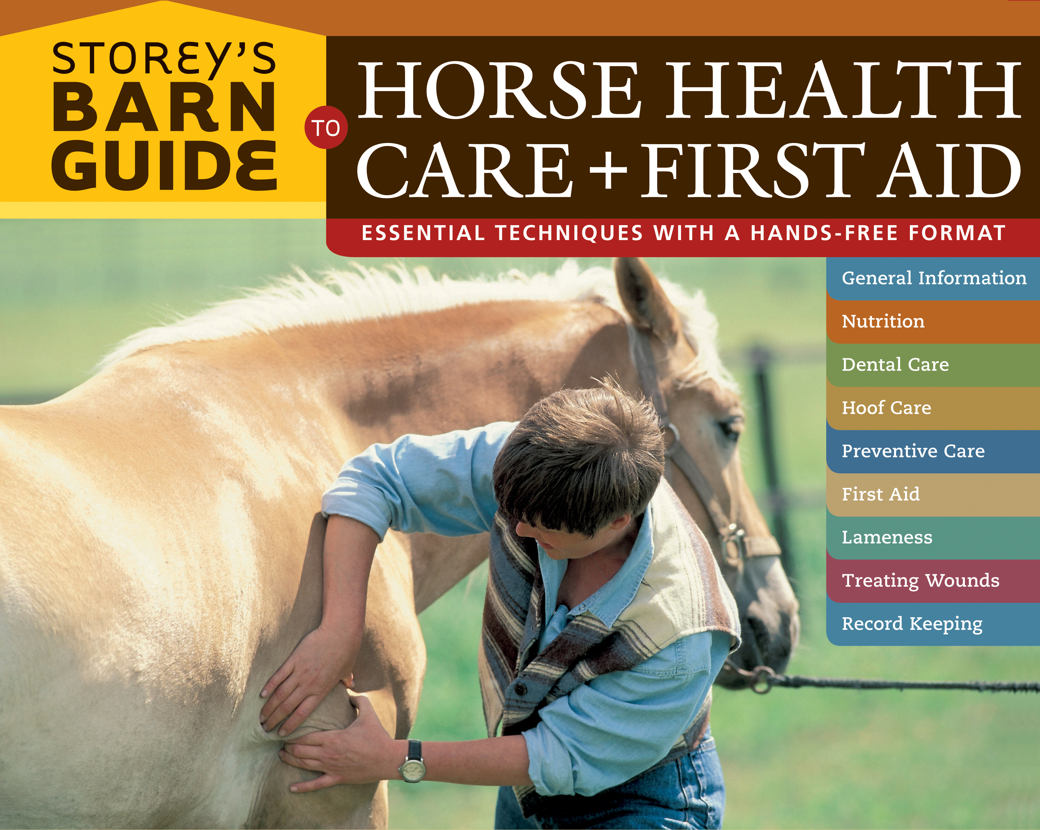 Storey's Barn Guide to Horse Health Care + First Aid  - Editors of Storey Publishing