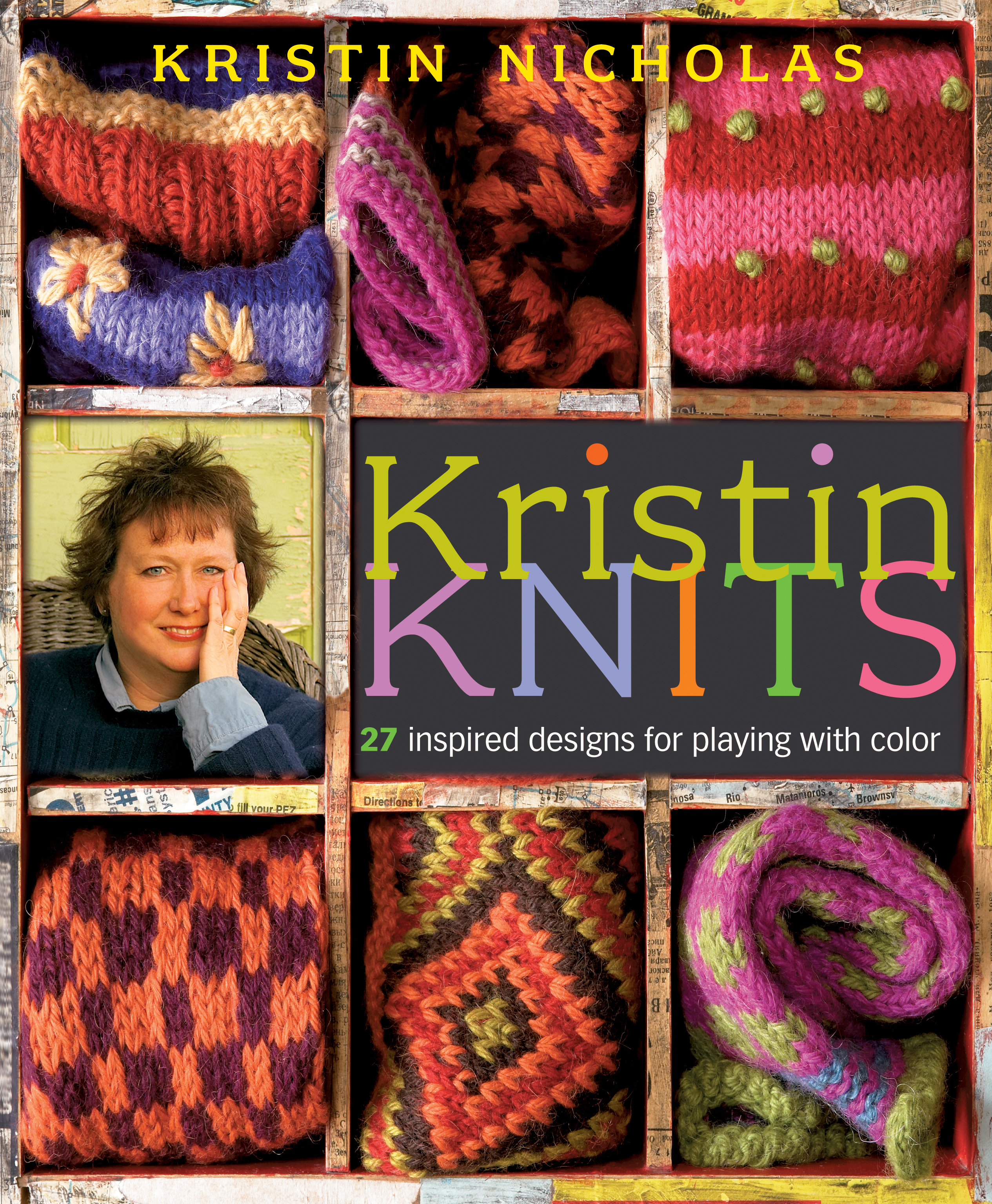 Kristin Knits 27 Inspired Designs for Playing with Color - Kristin Nicholas