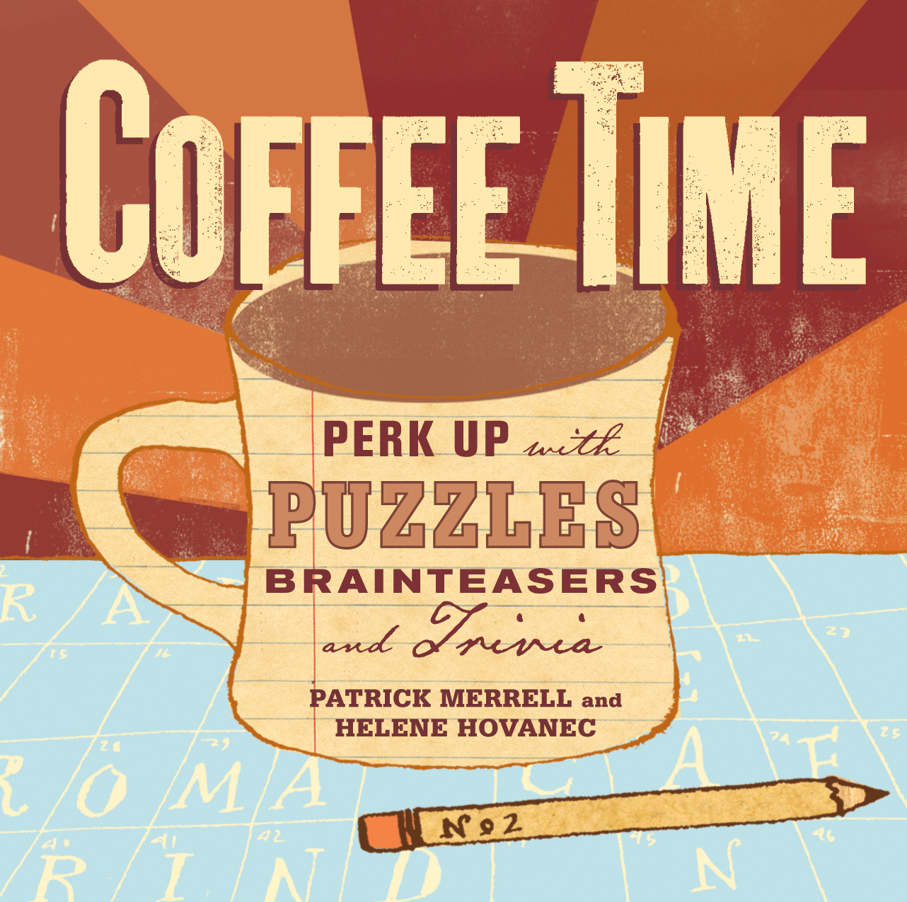Coffee Time Perk Up with Puzzles, Brainteasers, and Trivia - Helene Hovanec