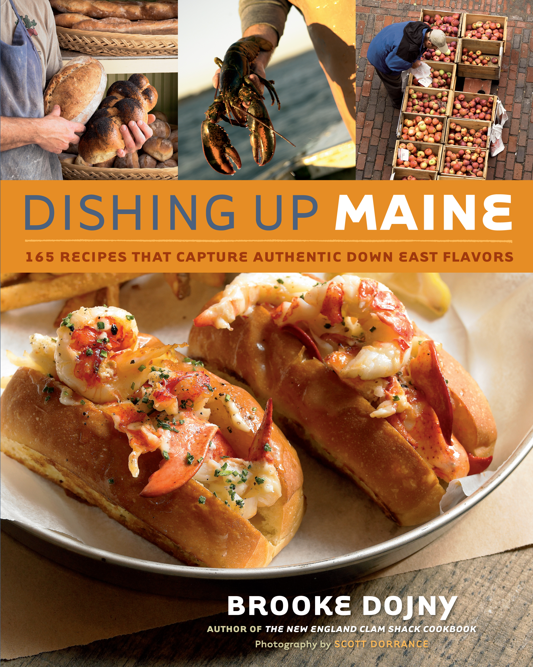Dishing Up<sup>®</sup> Maine 165 Recipes That Capture Authentic Down East Flavors - Brooke Dojny