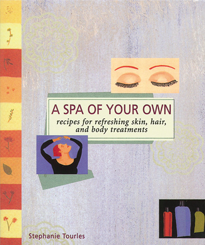 A Spa of Your Own  - Stephanie L. Tourles