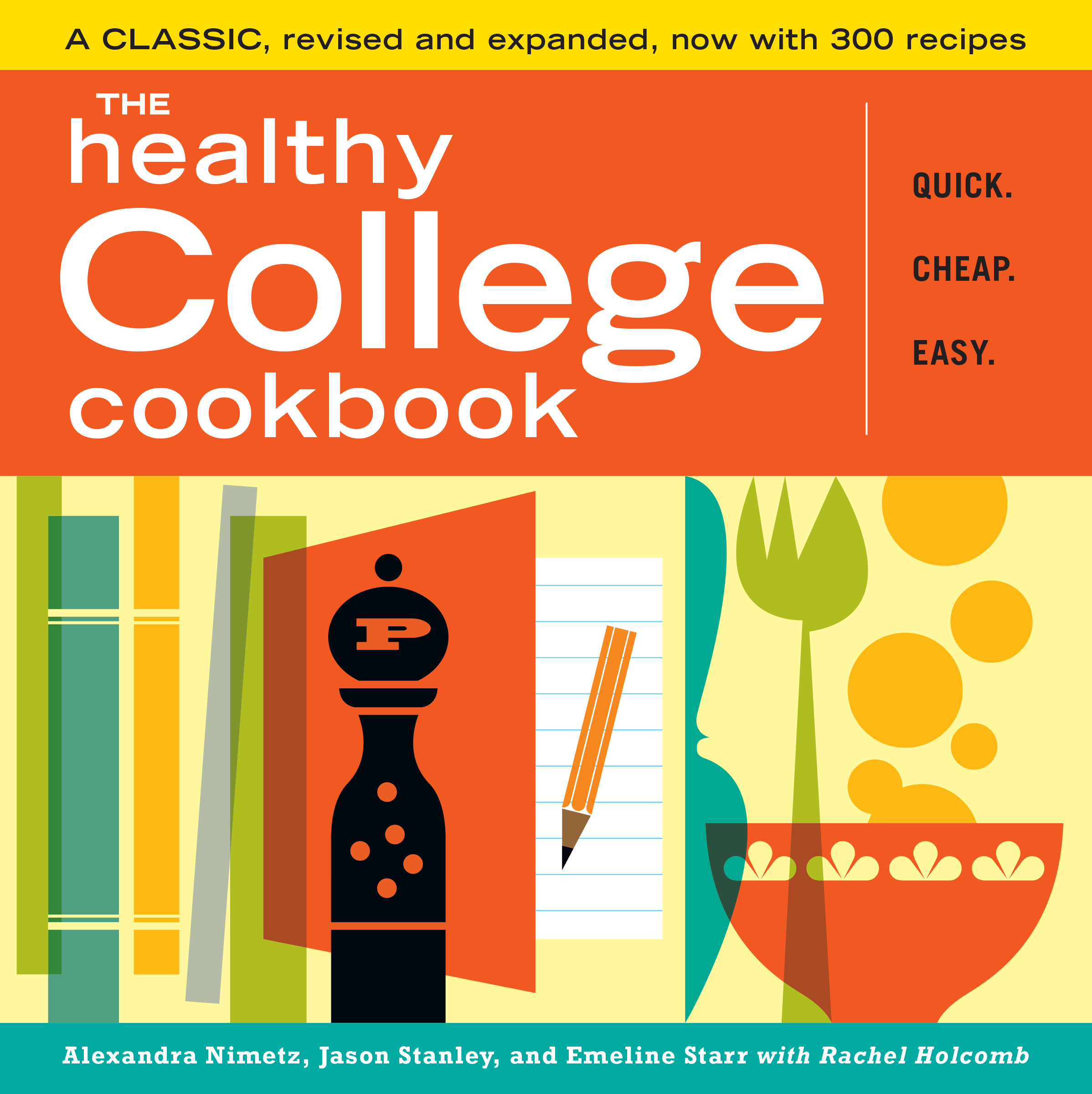 The Healthy College Cookbook  - Alexandra Nimetz