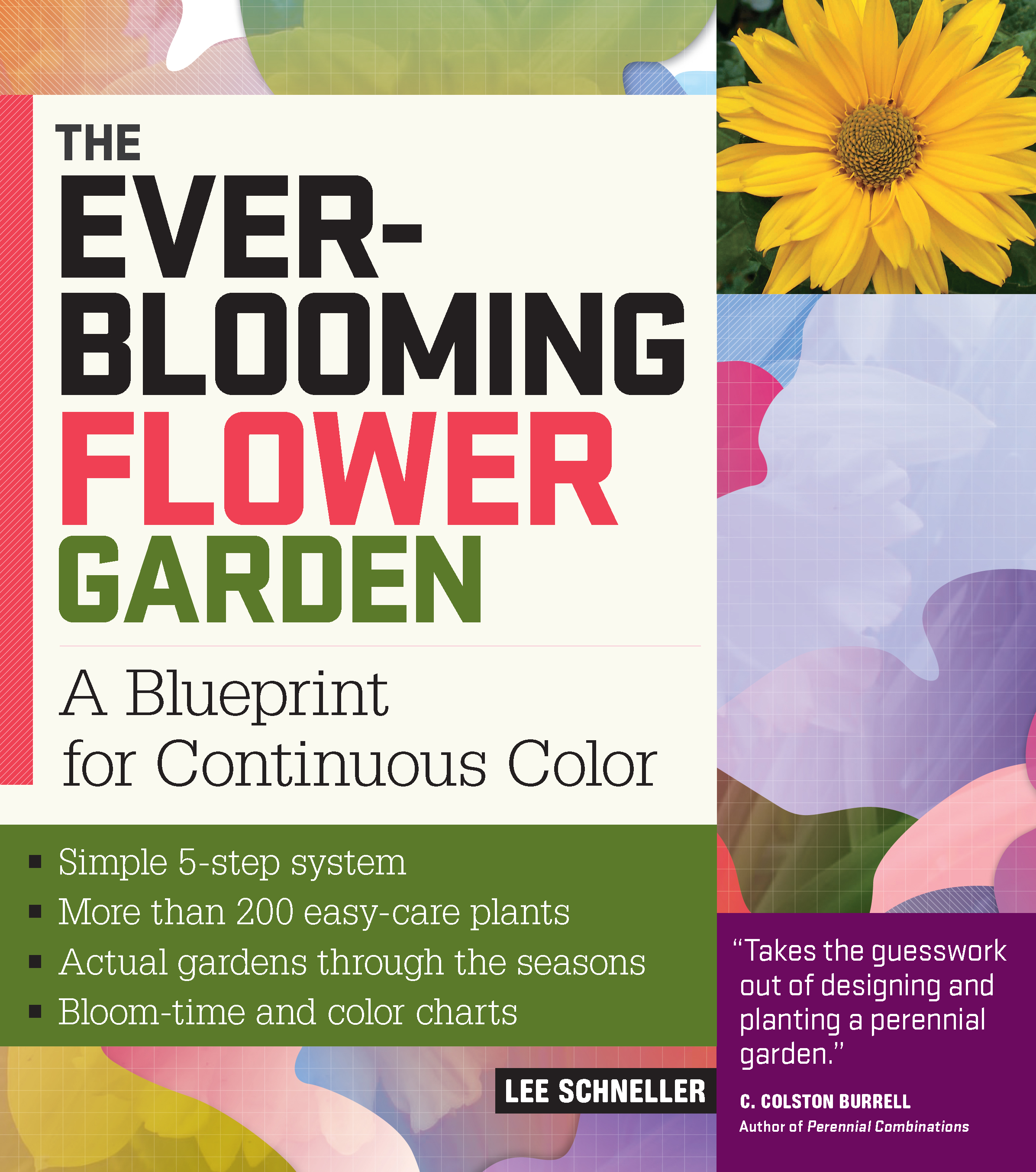 The Ever-Blooming Flower Garden A Blueprint for Continuous Color - Lee Schneller